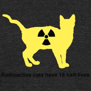 Cat - Radioactive Cats have 18 lives - Unisex Tri-Blend T-Shirt by American Apparel