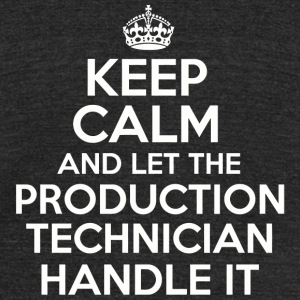PRODUCTION TECHNICIAN - Keep calm and let the PR - Unisex Tri-Blend T-Shirt by American Apparel
