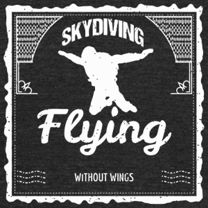 Skydiving Skydiving How to Fly Without Wings S - Unisex Tri-Blend T-Shirt by American Apparel