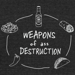 Taco - Weapons of Ass Destruction - Unisex Tri-Blend T-Shirt by American Apparel