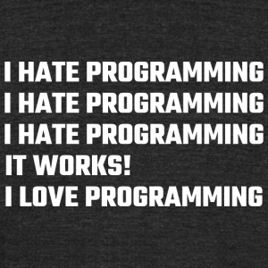 Programming - I Love Programming - Unisex Tri-Blend T-Shirt by American Apparel