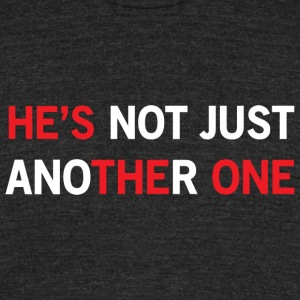 Boyfriend - He's not just another one - Unisex Tri-Blend T-Shirt by American Apparel