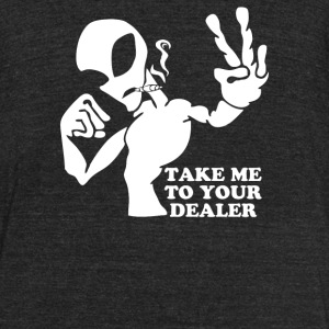 Take Me To Your Dealer - Unisex Tri-Blend T-Shirt by American Apparel