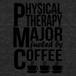 Physical Therapy Major Fueled By Coffee - Unisex Tri-Blend T-Shirt by American Apparel