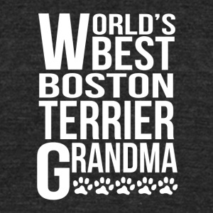 World's Best Boston Terrier Grandma - Unisex Tri-Blend T-Shirt by American Apparel