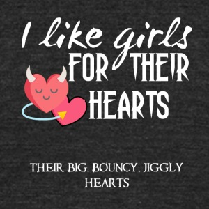 I like girls for their hearts - Unisex Tri-Blend T-Shirt by American Apparel