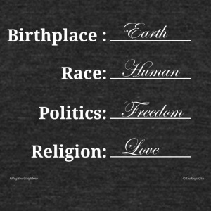 Birthplace: Earth, Race: Human - Unisex Tri-Blend T-Shirt by American Apparel