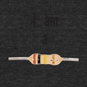 I am a resistor - Unisex Tri-Blend T-Shirt by American Apparel