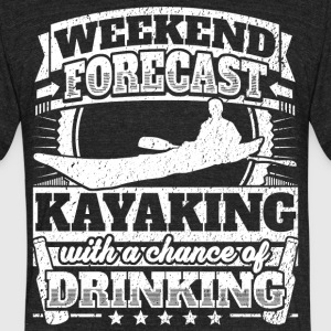 Weekend Forecast Kayaking Drinking Tee - Unisex Tri-Blend T-Shirt by American Apparel