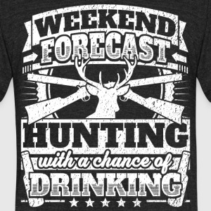 Weekend Forecast Hunting Drinking Tee - Unisex Tri-Blend T-Shirt by American Apparel