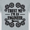 Trust Me I'm an Engineer funny shirt - Unisex Tri-Blend T-Shirt