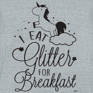Unicorn - I eat glitter for breakfast! - Unisex Tri-Blend T-Shirt by American Apparel