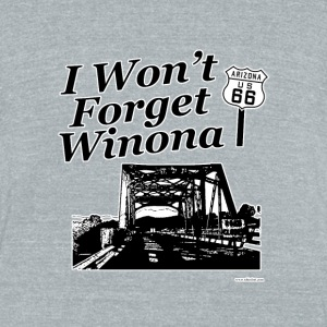 I Won't Forget Winona on 66 - Unisex Tri-Blend T-Shirt by American Apparel