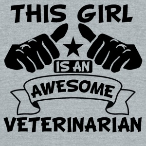 This Girl Is An Awesome Veterinarian - Unisex Tri-Blend T-Shirt by American Apparel