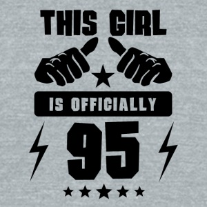 This Girl Is Officially 95 - Unisex Tri-Blend T-Shirt by American Apparel