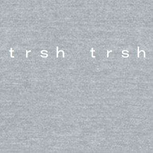 trsh trsh - Unisex Tri-Blend T-Shirt by American Apparel