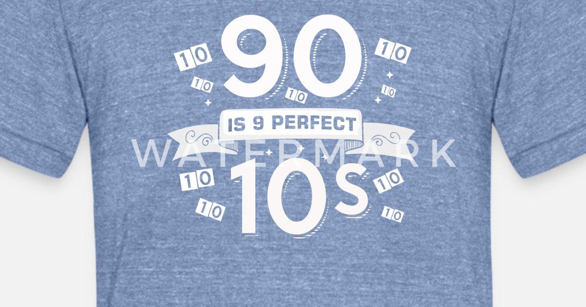 Unisex Tri Blend T ShirtFunny 90th Birthday Designs