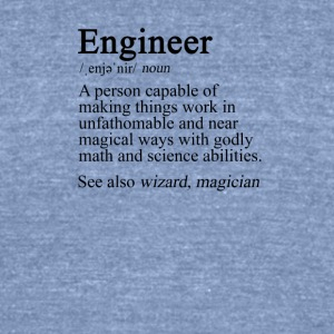 Engineer Definition - Unisex Tri-Blend T-Shirt by American Apparel