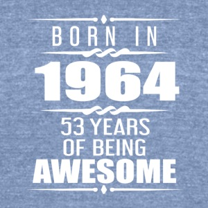 Born in 1964 53 Years of Being Awesome - Unisex Tri-Blend T-Shirt by American Apparel