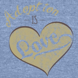 Adoption is Love - Unisex Tri-Blend T-Shirt by American Apparel