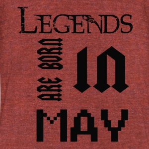 LEGENDS ARE BORN IN MAY - Unisex Tri-Blend T-Shirt by American Apparel