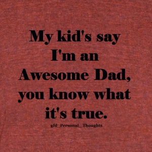 Awesome Dad - Unisex Tri-Blend T-Shirt by American Apparel