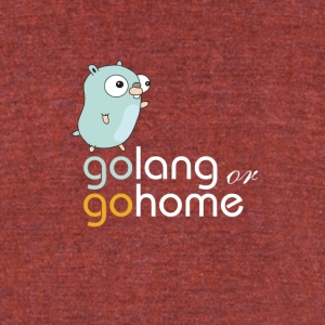 golang or gohome - Unisex Tri-Blend T-Shirt by American Apparel