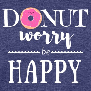 Donut Worry Be Happy - Unisex Tri-Blend T-Shirt by American Apparel