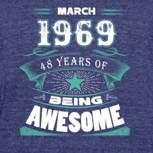 March 1969 - 48 years of being awesome (v.2017) - Unisex Tri-Blend T-Shirt by American Apparel