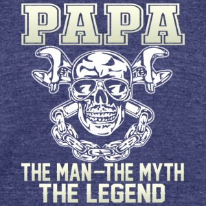 PAPA the man T Shirt - Unisex Tri-Blend T-Shirt by American Apparel