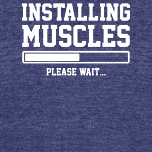 INSTALLING MUSCLES - Unisex Tri-Blend T-Shirt by American Apparel
