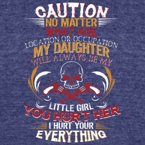 My Daughter Will Always Be My Little Girl T Shirt - Unisex Tri-Blend T-Shirt by American Apparel