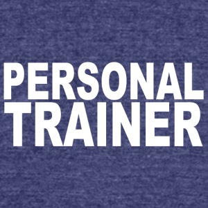 Personal trainer - Unisex Tri-Blend T-Shirt by American Apparel