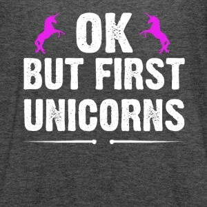 OK But First Unicorns - Women's Flowy Tank Top by Bella