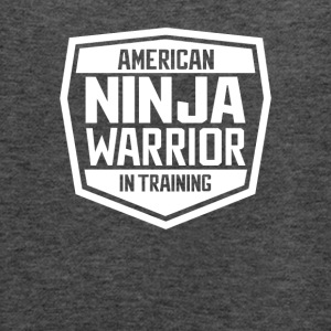 American Ninja Warrior In Training Tshirt - Women's Flowy Tank Top by Bella
