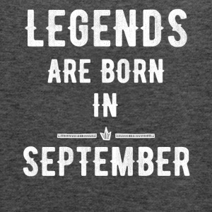 Legends are born in september - Women's Flowy Tank Top by Bella