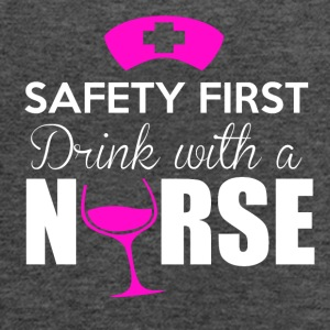 Safety first, drink with a nurse - Women's Flowy Tank Top by Bella