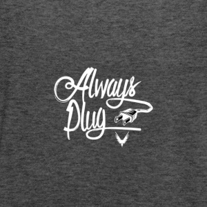 ALWAYS PLUG - Women's Flowy Tank Top by Bella