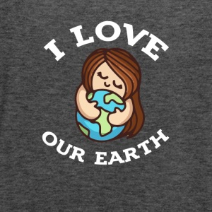 earth day i love our earth 2017 tshirt - Women's Flowy Tank Top by Bella