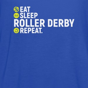 Eat, sleep, roller derby, repeat - gift - Women's Flowy Tank Top by Bella