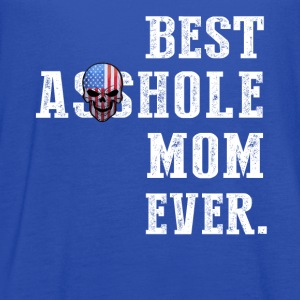Best Asshole Mom Ever - Women's Flowy Tank Top by Bella