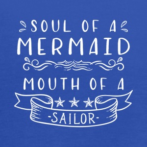 Soul of a Mermaid Mouth of a Sailor T-Shirt - Women's Flowy Tank Top by Bella