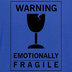 Emotionally fragile - Women's Flowy Tank Top by Bella