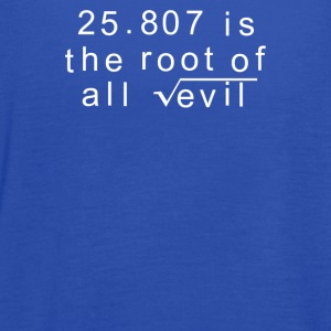 Maths 666 Root of all Evil - Women's Flowy Tank Top by Bella