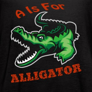 A Is For Alligator Shirt - Women's Flowy Tank Top by Bella