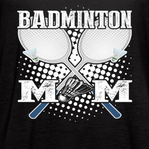 BADMINTON MOM SHIRT - Women's Flowy Tank Top by Bella