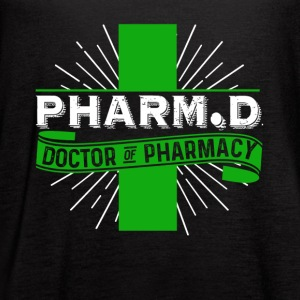 DOCTOR OF PHARMACY T SHIRT - Women's Flowy Tank Top by Bella