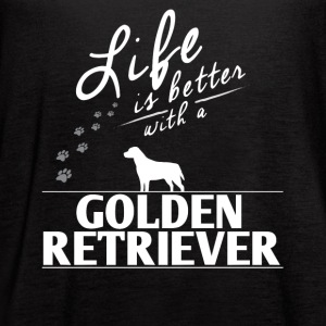 Funny Golden Retriever Gift Life Is Better With A Golden Retriver Paws - Women's Flowy Tank Top by Bella
