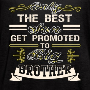 The Best Son Get Promoted To Big Brother T Shirt - Women's Flowy Tank Top by Bella