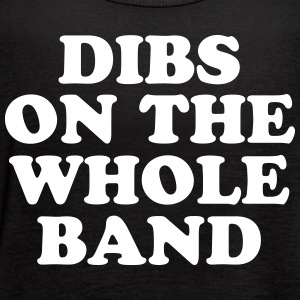 Dibs On The Whole Band - Women's Flowy Tank Top by Bella